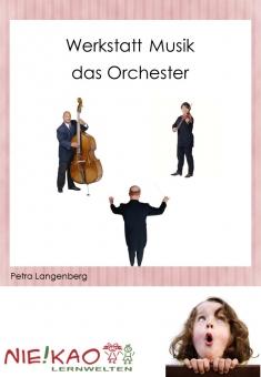 Werkstatt Musik - Das Orchester