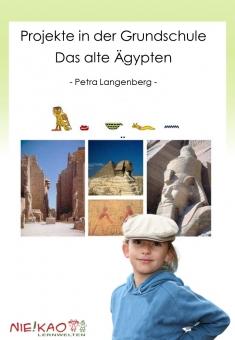 Projekte in der Grundschule - Das alte Ägypten