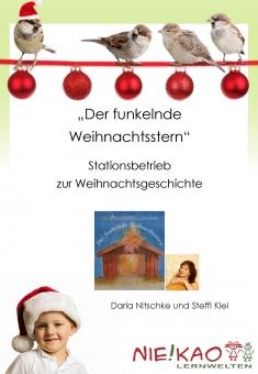 """""""Der funkelnde Weihnachtsstern"""" - Stationsbetrieb zur Weihnachtsgeschichte -"""