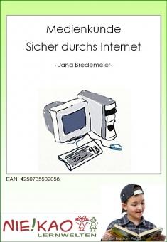 Medienkunde - Sicher durchs Internet