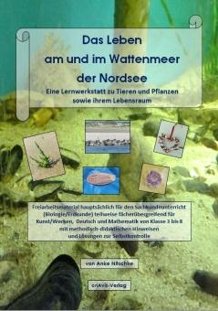 Das Leben am und im Wattenmeer der Nordsee