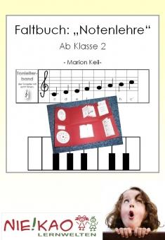 "Faltbuch: ""Notenlehre"" ab Klasse 2"