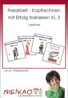 Freiarbeit - Kopfrechnen mit Erfolg trainieren Kl. 3