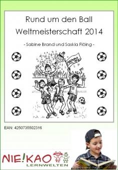 Rund um den Ball - Weltmeisterschaft 2014