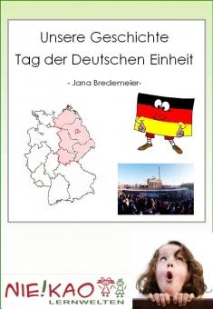 Unsere Geschichte - Tag der Deutschen Einheit