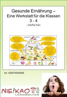 Gesunde Ernährung – Eine Werkstatt für die Klassen 3-4
