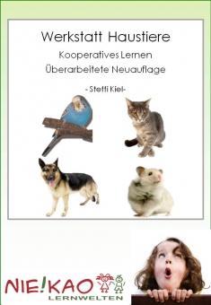 "Werkstatt ""Haustiere"" - Kooperatives Lernen"