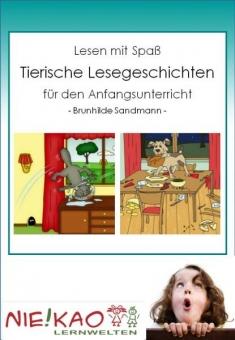 Lesen mit Spaß - Tierische Lesegeschichten für den Anfangsunterricht