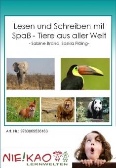 Lesen und Schreiben mit Spaß - Tiere aus aller Welt