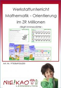 Werkstattunterricht Mathematik - Orientierung im ZR Millionen  download