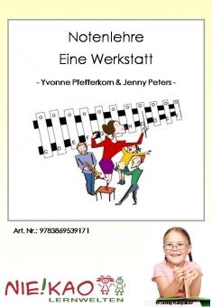 Notenlehre - Eine Werkstatt - Neuauflage!