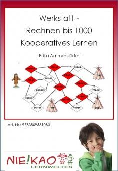 """Werkstatt - """"Rechnen bis 1000"""" - Kooperatives Lernen"""
