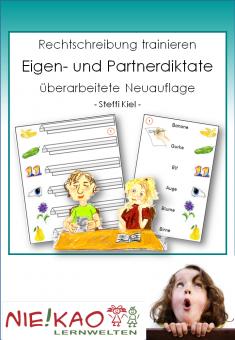 Rechtschreibung trainieren - Eigen- und Partnerdiktate