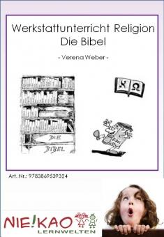 Werkstattunterricht Religion - Die Bibel