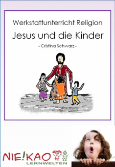 Werkstattunterricht Religion - Jesus und die Kinder Einzel-CD