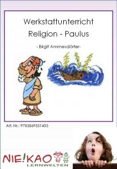 Werkstattunterricht Religion - Paulus