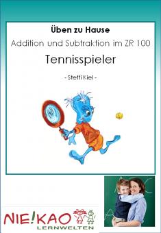 Üben zu Hause - Addition und Subtraktion im ZR 100 - Tennis