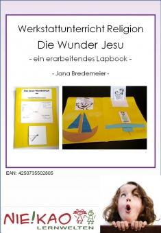 Werkstattunterricht Religion - Die Wunder Jesu download