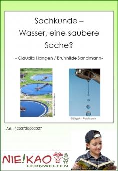 Sachunterricht - Wasser, eine saubere Sache?