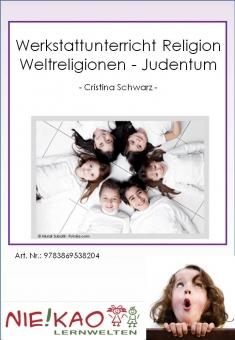 Werkstattunterricht Religion - Weltreligionen - Judentum ab Kl. 3