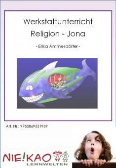 Werkstattunterricht Religion - Jona