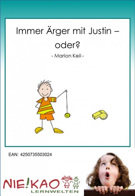 Immer Ärger mit Justin, oder?