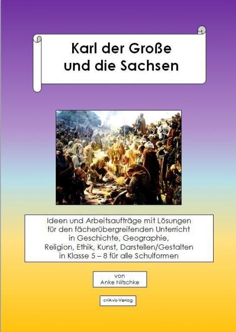 Karl der Große und die Sachsen