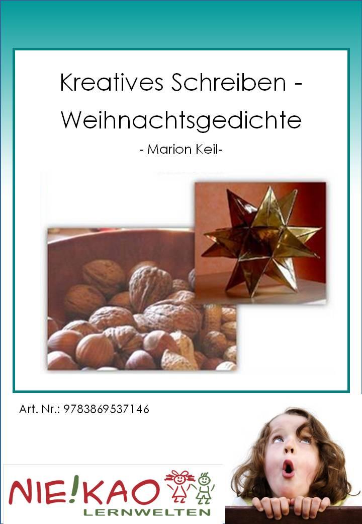 Weihnachtsgedichte Für Kinder Grundschule.Kreatives Schreiben Weihnachtsgedichte