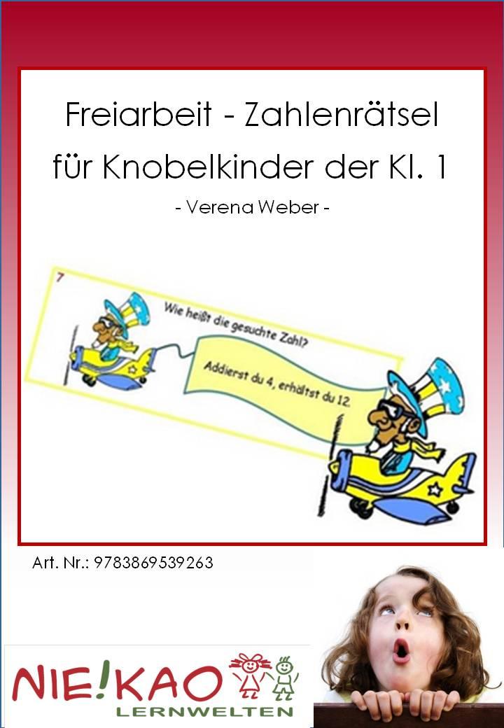 Unterrichtsmaterial, u00dcbungsblu00e4tter fu00fcr die Grundschule : Freiarbeit - Zahlenru00e4tsel fu00fcr ...
