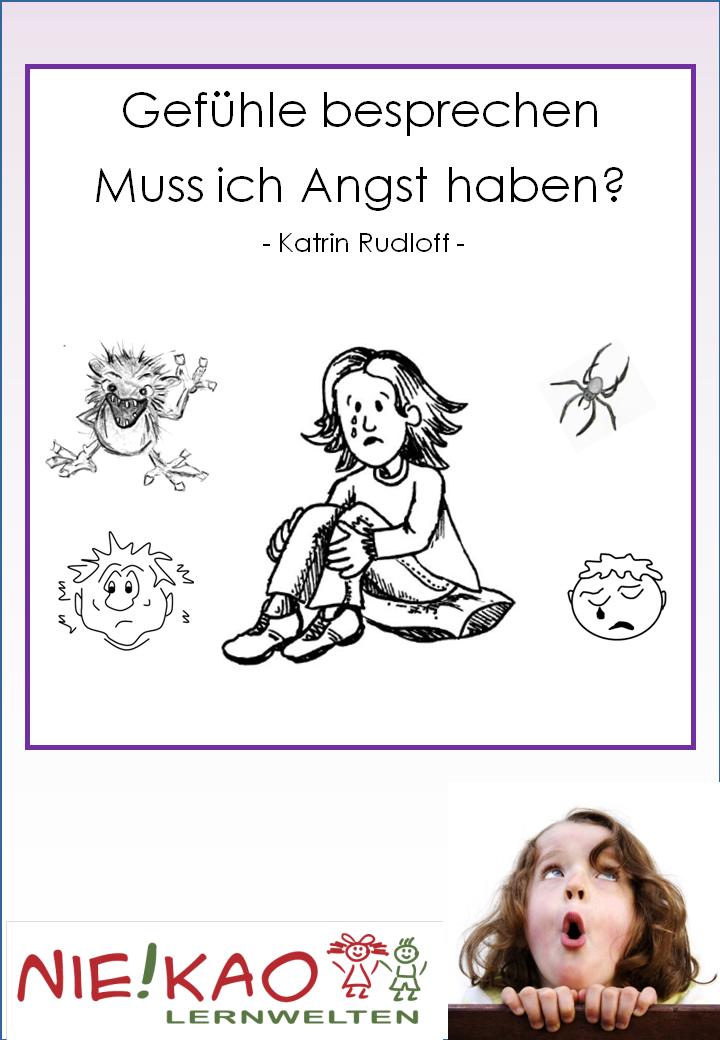 Unterrichtsmaterial, u00dcbungsblu00e4tter fu00fcr die Grundschule : Gefu00fchle besprechen - Muss ich Angst ...