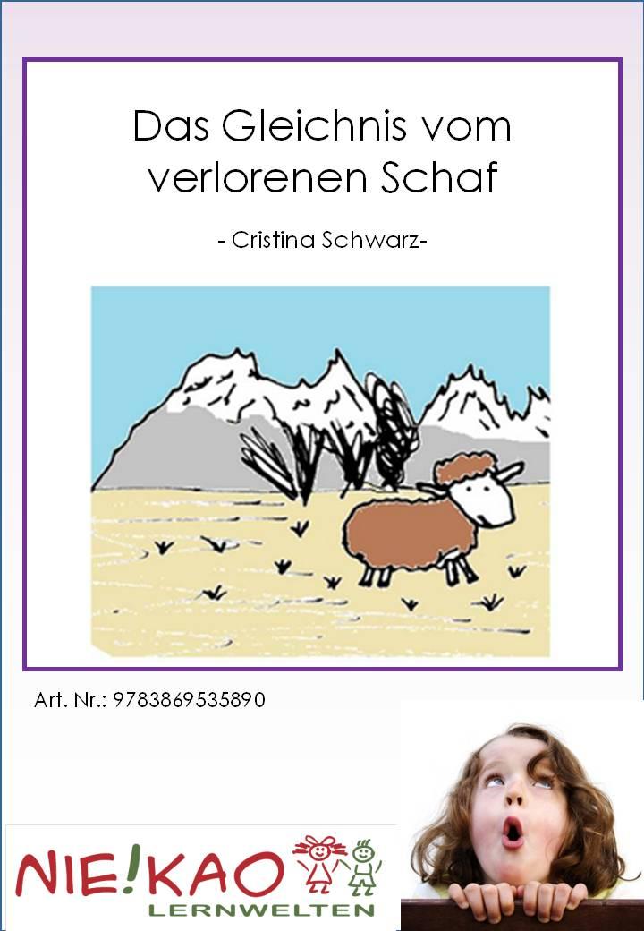 Unterrichtsmaterial, u00dcbungsblu00e4tter fu00fcr die Grundschule : Das Gleichnis vom verlorenen Schaf ...