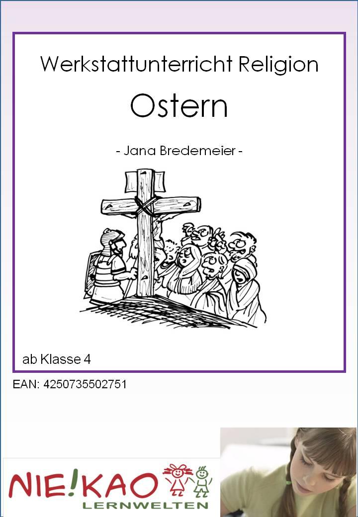 Unterrichtsmaterial, u00dcbungsblu00e4tter fu00fcr die Grundschule : Werkstattunterricht Religion - Ostern ...